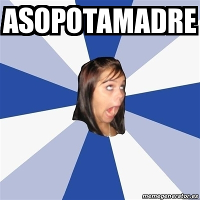 24353066 meme annoying facebook girl asopotamadre 24353066