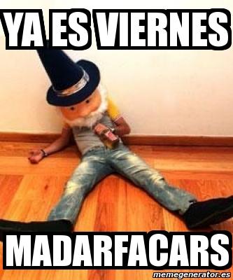 243735 meme personalizado ya es viernes madarfacars 243735