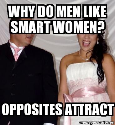 Do men like smart women