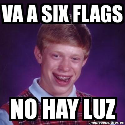 769574 meme bad luck brian va a six flags no hay luz 769574