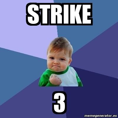 Image Gallery strike 3 memes