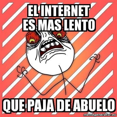 el internet es lento:
