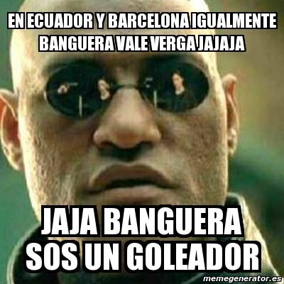 Barcelona Ecuador Memes en Ecuador y Barcelona