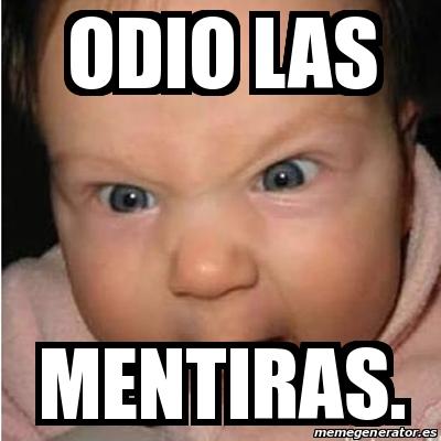 Meme Bebe Furioso Odio Las Mentiras 13343914