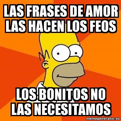 Frases De Feo Y Bonito Unpasticheorg