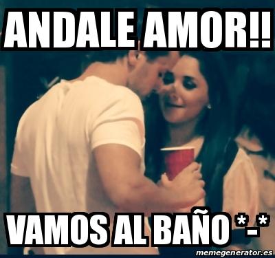 Vamos Al Bano.Meme Personalizado Andale Amor Vamos Al Bano 16351720