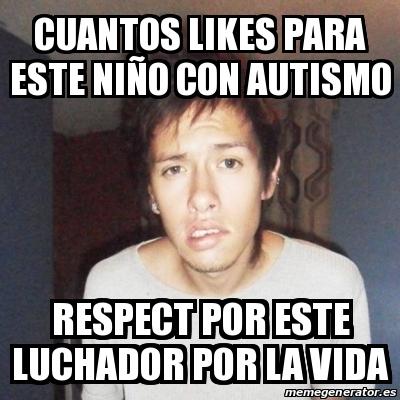 16363650 meme personalizado cuantos likes para este niño con autismo