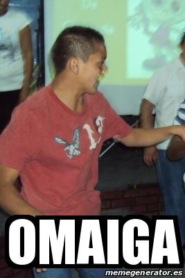 Meme Personalizado - Omaiga - 16712381