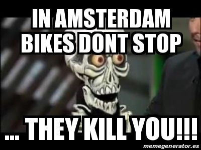 What not to do as a tourist in Amsterdam (part II ...  Amsterdam Meme