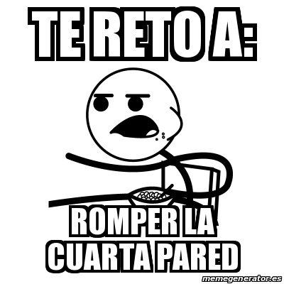 Meme Cereal Guy - Te reto a: romper la cuarta pared - 18644314