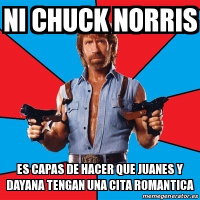 Meme chuck norris ni chuck norris es capas de hacer que for Preparar cita romantica