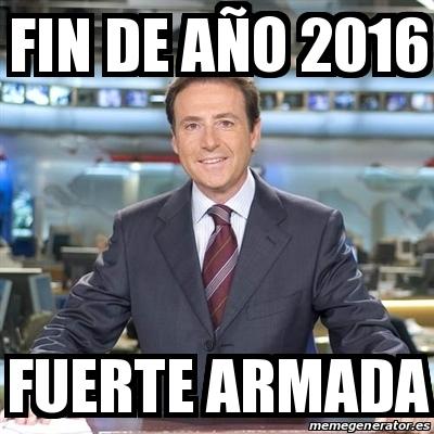 Fin de año 2016 Fuerte armada. Crear meme Matias Prats