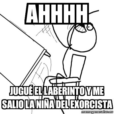 Meme Desk Flip Rage Guy Ahhhh Jugué El Laberinto Y Me Salio La