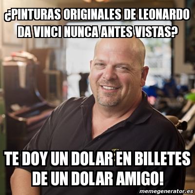 Meme Personalizado - ¿pinturas originales de leonardo da ...