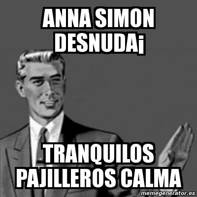 Meme Correction Guy Anna Simon Desnuda Tranquilos Pajilleros