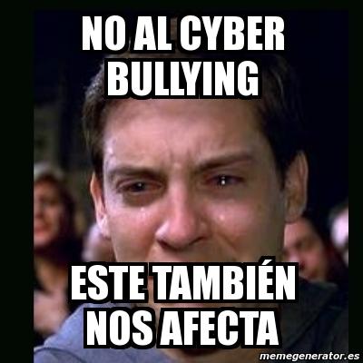 2675751 meme crying peter parker no al cyber bullying este tambiÉn nos,Memes De Bullying