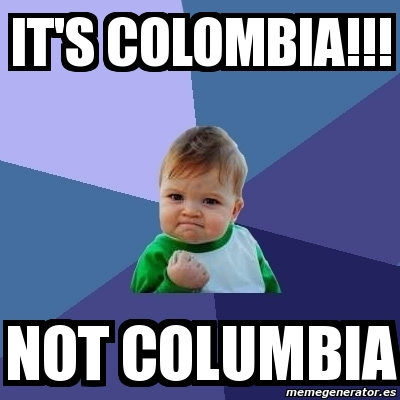 2685671 meme bebe exitoso it's colombia!!! not columbia 2685671
