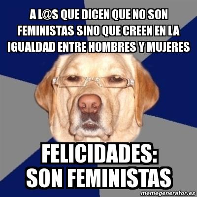 Resultado de imagen de meme feminista