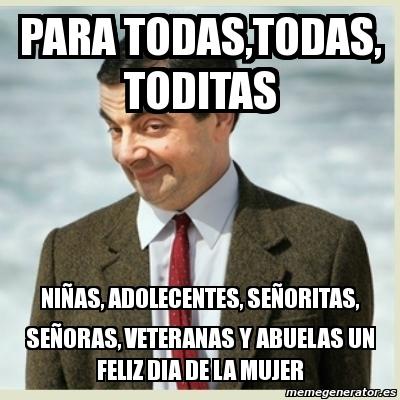 Meme Mr Bean - para todas,todas, toditas niñas ...