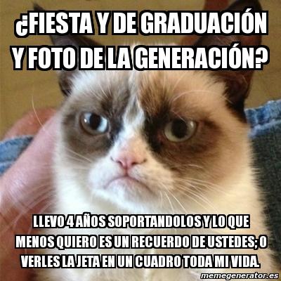Meme Grumpy Cat 191 Fiesta Y De Graduaci 243 N Y Foto De La