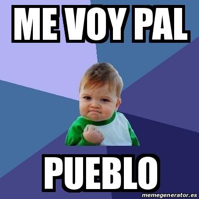 #2102 – Me Voy Pal Pueblo
