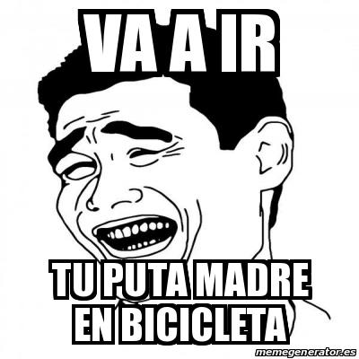 Tu Puta Madre En Bicicleta