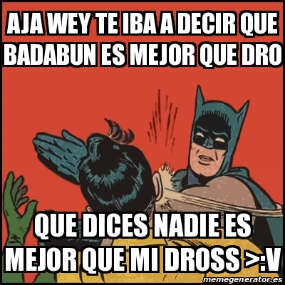 badabun memes badman y robin