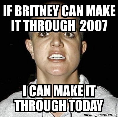 3592614 10 years later, britney spears' head shaving moment is still,10 Month Anniversary Meme