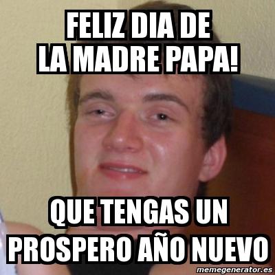 3613935 meme stoner stanley feliz dia de la madre papa! que tengas un