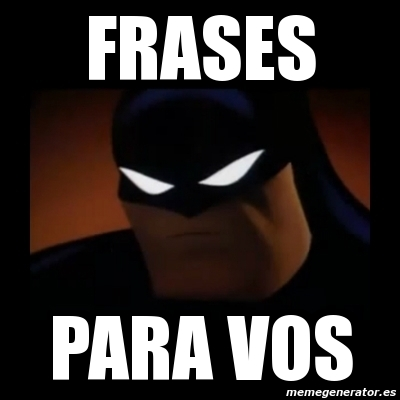 Meme Disapproving Batman Frases Para Vos 3078760