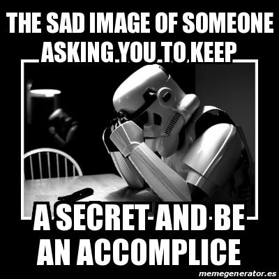 Meme Sad Trooper - the sad image of someone asking you to ...