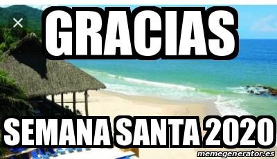 Meme Personalizado Gracias Semana Santa 2020 30519254