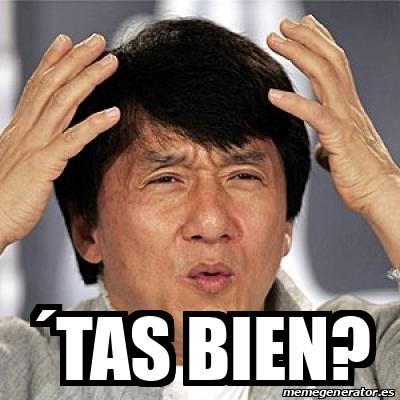 Meme Jackie Chan ´tas bien? 31750397