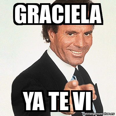 Meme Julio Iglesias Graciela Ya te vi 31750870