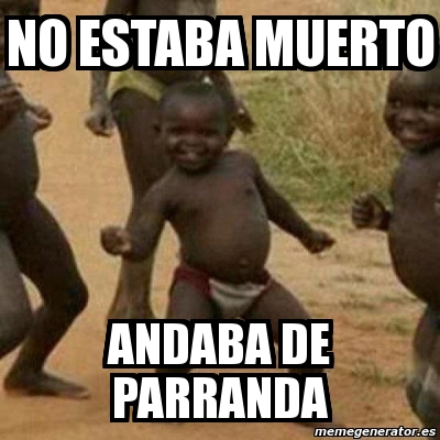 http://cdn.memegenerator.es/imagenes/memes/full/4/37/4370690.jpg