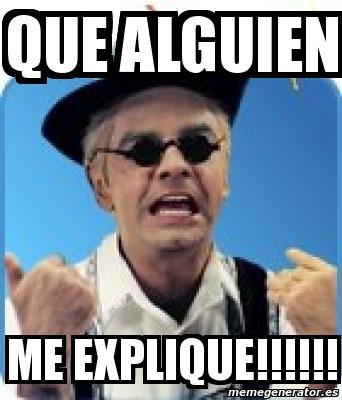 http://cdn.memegenerator.es/imagenes/memes/full/4/88/4883043.jpg