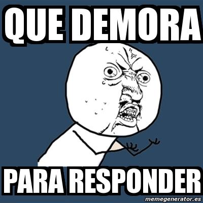 Y U No Meme Meme Y U No - que demo...