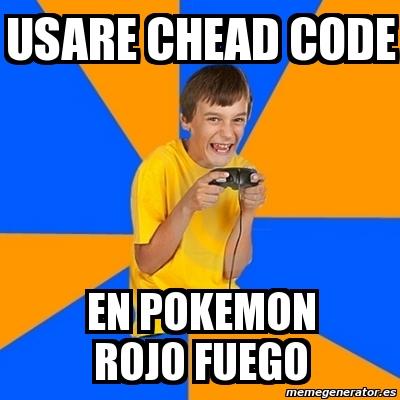 Meme Annoying Gamer Kid Usare Chead Code En Pokemon Rojo Fuego 7109656