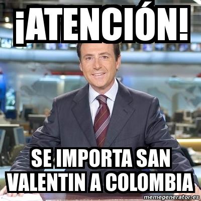 ¡Atención! se importa san valentin a colombia