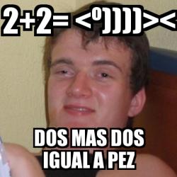 Meme stoner stanley 2 2 - Dos mas dos ...