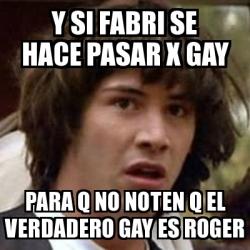 Roger es gay