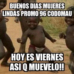 Meme Im Sexy And I Know It Buenos Dias Mujeres Lindas