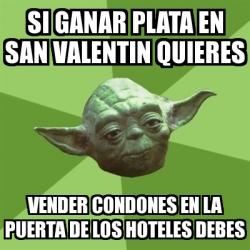 Meme yoda si ganar plata en san valentin quieres vender for Hoteles en la puerta