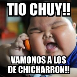 meme fat chinese kid tio chuy vamonos a los de chicharron 3265244 meme fat chinese kid tio chuy