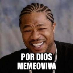 Meme Yo Dawg - por dios memeoviva - 30860496