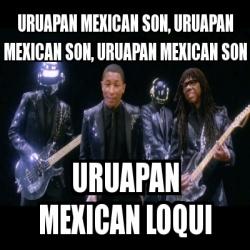 uruapan mexican loqui