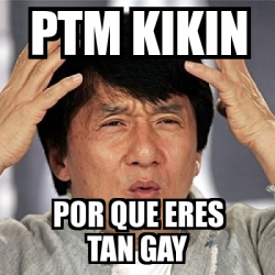 Eres tan gay